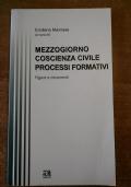 MEZZOGIORNO Coscienza civile - Processi formativi Figure e movimenti