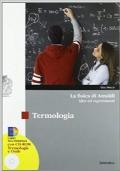 LA FISICA DI AMALDI TERMOLOGIA+ ELETTROMAGNETISMO