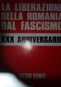 La liberazione della Romania dal fascismo trentesimo anniversario