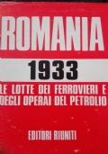 Romania 1933 le lotte dei ferrovieri e degli operai del petrolio