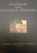 Itinerari con Francesco Petrarca