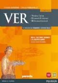 VER (Versioni - Elementi di sintassi - Riflessioni lessicali)