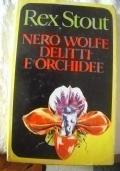 nero wolfe delitti ed orchidee