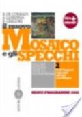 NUOVO MOSAICO E GLI SPECCHI - NUOVI PROGRAMMI 2010 - VOL. II DALL'IMPERO ROMANO ALL'ETA' CAROLINGIA