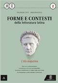 Forme e contesti della letteratura latina, l'età augustea