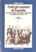 Tutti gli uomini di Camillo: questione sociale e movimento cooperativo nel reggiano dal 1880 al 1914