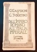 DALL'IMPERO ROMANO ALL'ITALIA IMPERIALE.