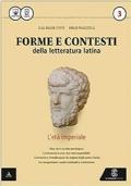 Forme e contesti della letteratura latina, l'età imperiale