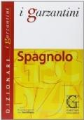 Dizionario Spagnolo- Italiano/ Italiano-Spagnolo