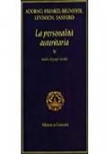 La personalità autoritaria (Quattro volumi)