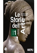 Le storie dell'arte. Con espansione online. Per le Scuole superiori vol.1  Le storie dell'arte