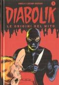 Diabolik. Il re del terrore – L'inafferrabile criminale (Le origini del mito 1)