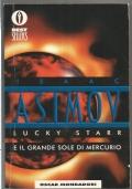 Lucky Starr e il grande sole di Mercurio - Oscar Bestsellers fantascienza ragazzi QUATTORDICESIMA RISTAMPA