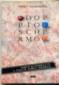 P. VALMARANA - DOPPIO SCHERMO - SCRITTI SU CINEMA E TV - 1a ediz. 1987