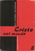Cristo nel mondo 8 (Osservatorio Pro Civitate Christiana)