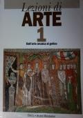 Lezioni di arte 1. Dall'arte arcaica al gotico