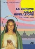 La Vergine della Rivelazione. (Tre Fontane - Roma)