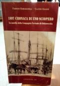 1897 CRONACA DI UNO SCIOPERO – LA NASCITA DELLA COMPAGNIA PORTUALE DI CIVITAVECCHIA
