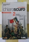 Chiaro Scuro 2 - da Luigi XIV all'imperialismo