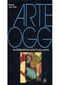Arte oggi dall'Espressionismo astratto agli anni '90
