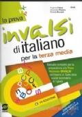 LA PROVA INVALSI D'ITALIANO per la terza media