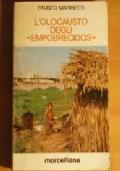 L'olocausto degli Empobrecidos - Lettere di un italiano parroco in Brasile (1983-1985)