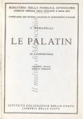 Le Palatin (62 illustrations) Ministero della Pubblica Istruzione – Direzione generale delle antichità e belle arti