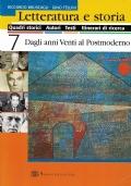 Letteratura e storia - 7 Dagli anni Venti al Postmoderno