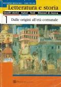 Letteratura e storia - 1 Dalle origini all'età comunale