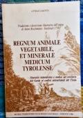 Regnum animale vegetabile, et minerale medicum tyrolense di Anton Roschmann