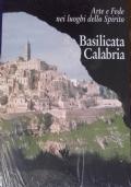 Arte e fede nei luoghi dello Spirito. Basilicata, Calabria