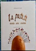 La patata: storia, arte, cucina