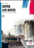 entre les dates: histoire et anthologie de la littérature francaise