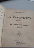 Il paravento- Commedia in tre atti / La religione delle peccatrici- scena unica
