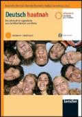 Deutsch hautnah: ein Lehrwerk fur Jugendliche vom Zertifikat Deutsch zum Abitur