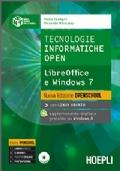 Tecnologie informatiche Open. Libre Office e Windows 7
