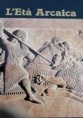 L'età arcaica 1500 600 avanti Cristo