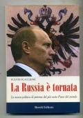 FULVIO SCAGLIONE - LA RUSSIA E' TORNATA