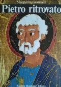 Pietro ritrovato - Il martirio, la tomba, le reliquie