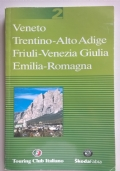 VENETO TRENTINO-ALTO ADIGE FRIULI-VENEZIA GIULIA EMILIA-ROMAGNA 2
