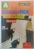 GRAMMATICA con metodo - Le regole (Vol. A)