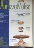 Viaggio attraverso le regioni italiane ABRUZZO e MOLISE