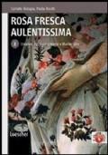 Rosa Fresca Aulentissima 2 - Umanesimo, Rinascimento e Manierismo
