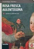 Rosa Fresca Aulentissima 3 - Dal Barocco all'Età dei Lumi