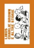 LINUS CHARLIE BROWN E ALTRE STORIE