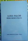 Luigi Falchi, primo medico pilota