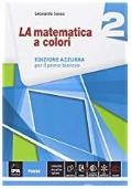 La matematica a colori 2 ed. azzurra