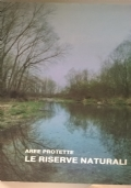 Aree protette Le riserve naturali 1