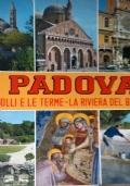 PADOVA I Colli e le Terme la Riviera del Brenta