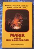 Maria madre delle riconciliazioni